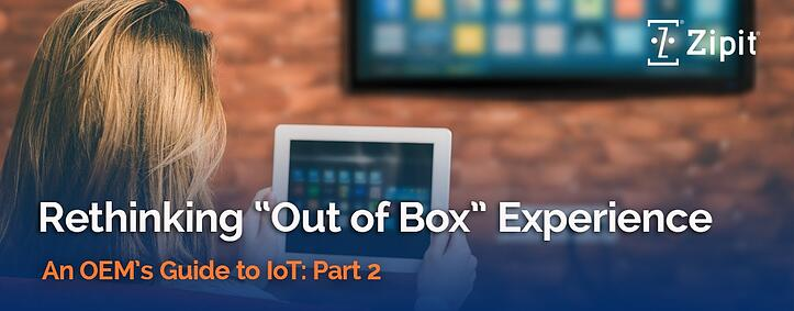 An OEM's Guide to IoT, Part 2: Rethinking